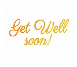 Ultimate Crafts -  Hotfoil Stamp Get Well Soon